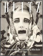 As Seen in BLITZ : Fashioning '80s Style - Iain R. Webb