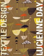 Lucienne Day : In the Spirit of the Age - Andrew Casey