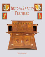 Arts and Crafts Furniture - John Andrews