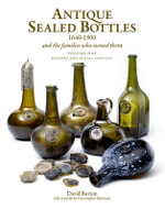 Antique Sealed Bottles 1640-1900 - David Burton