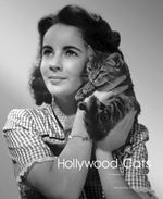 Hollywood Cats : Photographs from the John Kobal Foundation - Gareth Abbott