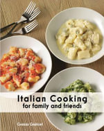 Italian Cooking : For Family and Friends
