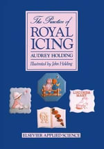 Practice of Royal Icing - Audrey Holding