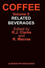Coffee: Related Beverages v. 5 : Related Beverages