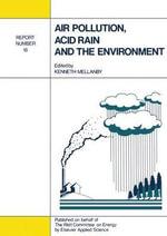 Air Pollution, Acid Rain and the Environment