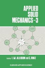 Applied Solid Mechanics: v. 3 : 3rd Conference