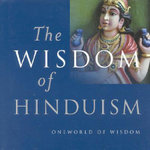 The Wisdom of Hinduism : One World of Wisdom