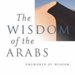 The Wisdom of the Arabs - Suheil Badi Bushrui
