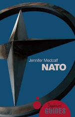 NATO : A Beginner's Guide - Jennifer Medcalf