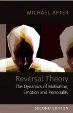 Reversal Theory : The Dynamics of Motivation, Emotion and Personality - Michael J. Apter