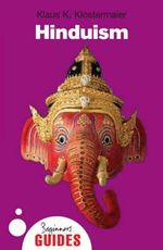 Hinduism : A Beginner's Guide - Klaus K. Klostermaier