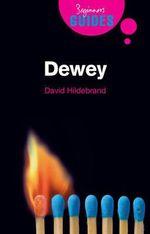 Dewey : A Beginner's Guide - David L. Hildebrand