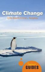 Climate Change : A Beginner's Guide - Emily Boyd