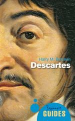 Descartes : A Beginner's Guide - Harry M. Bracken