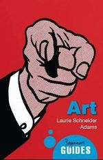 Art : A Beginner's Guide - Laurie Schneider Adams