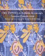 Victoria and Albert Museum's Textile Collection : Woven Textiles in Britain to 1750 - Natalie Rothstein