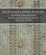 The Victoria and Albert Museum's Textile Collection Vol. 6 : Woven and Embroidered Textiles in Britain from 1750 to 1850 : 24 New Projects Made with Shot Cottons and Striped... - Natalie Rothstein