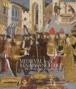 Medieval and Renaissance Art : People and Possessions - Glyn Davies