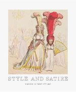 Style and Satire : Fashion in Print 1776-1925 - Catherine Flood