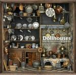 Dollhouses : From the V&a Museum of Childhood - Halina Pasierbska