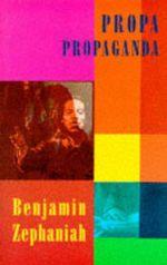 Propa Propaganda - Benjamin Zephaniah