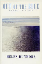 Out of the Blue : Poems 1975-2001 - Helen Dunmore