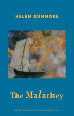 The Malarkey - Helen Dunmore