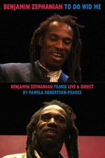 To Do Wid Me : Benjamin Zephaniah Filmed Live & Direct by Pamela Robertson-Pearce - Benjamin Zephaniah