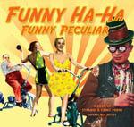 Funny Ha-Ha, Funny Peculiar : A book of strange & comic poems