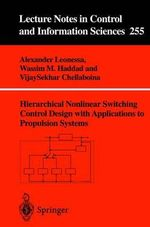Hierarchical Nonlinear Switching Control Design with Applications to Propulsion Systems - Alexander Leonessa