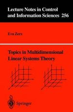 Topics in Multidimensional Linear Systems Theory - Eva Zerz