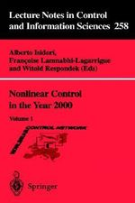 Nonlinear Control in the Year 2000 : Volume 1 :  Volume 1