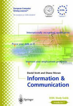 Information and Communication : ECDL - The European PC Standard - David Stott