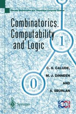 Combinatorics, Computability, and Logic : Proceedings of the Third International Conference on Combinatorics, Computability, and Logic, (DMTCS '01)
