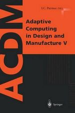 Adaptive Computing in Design and Manufacture V