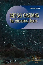 Deep-Sky Observer's Year : The Astronomical Tourist - Steven R. Coe