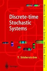 Discrete-Time Stochastic Systems : Estimation and Control : Estimation and Control - Torsten Soderstrom