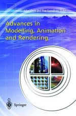Advances in Modelling, Animation and Rendering : Proceedings of Computer Graphics International 2002 :  Proceedings of Computer Graphics International 2002