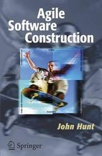 Agile Software Construction - John Hunt
