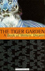 The Tiger Garden : A Book of Writers' Dreams - Joan Aiken