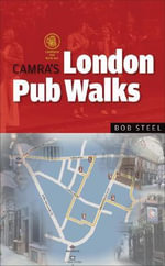London Pub Walks - Bob Steel