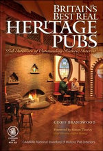 Britain's Best Real Heritage Pubs - Geoff Brandwood