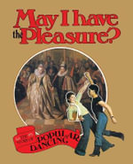 May I Have the Pleasure? : From Barrow Boy to Ballroom - Belinda Quirey