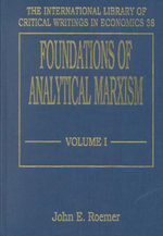 Foundations of Analytical Marxism : National Bureau of Economic Research Project Repor...