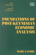 Foundations of Post-Keynesian Economic Analysis - Marc Lavoie