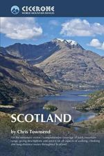 Scotland : Cicerone World's Mountain Ranges - Chris Townsend