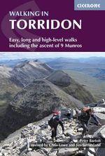 Walking in Torridon : A Walker's Guide - Peter Barton