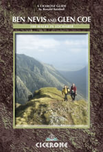 Ben Nevis and Glen Coe : 100 Walks in Lochaber - Ronald Turnbull