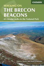 The Brecon Beacons : Walking on the Brecon Beacons - Andrew Davies