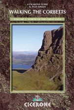 Walking the Corbetts Vol 2 North of the Great Glen : Volume 2 - Brian Johnson
